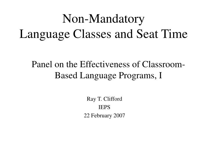 non mandatory language classes and seat time n.