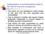implementation of recommendations made by m s teri for fuel stock management