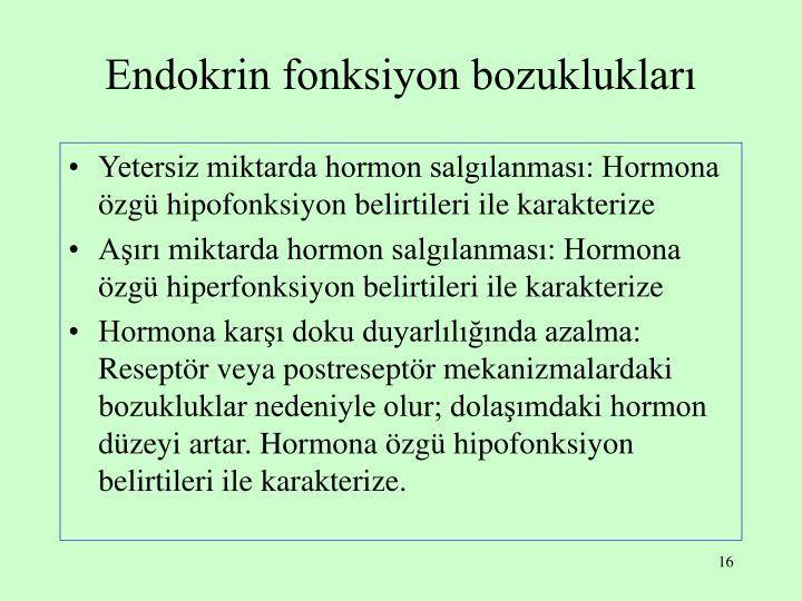 Endokrin fonksiyon bozuklukları
