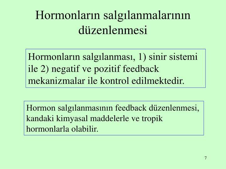 Hormonların salgılanmalarının düzenlenmesi