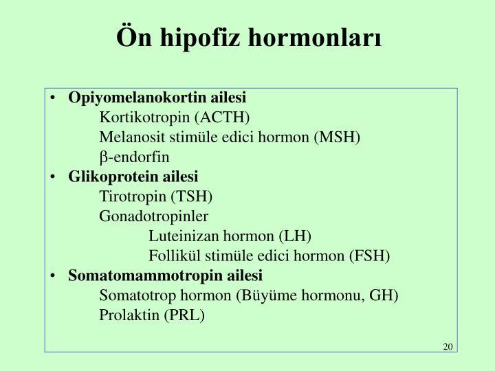 Ön hipofiz hormonları
