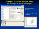example low birthweight study birthweight vs gestational age