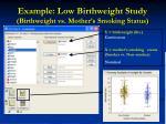 example low birthweight study birthweight vs mother s smoking status