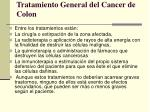 tratamiento general del cancer de colon