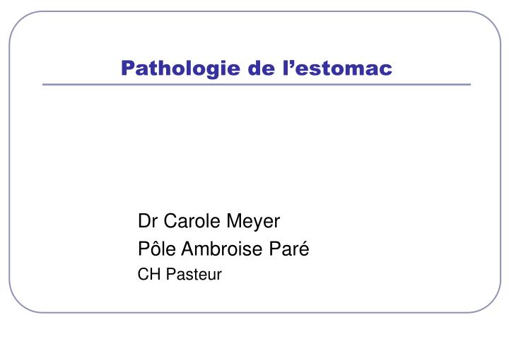 pathologie de l estomac n.