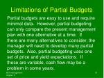 limitations of partial budgets