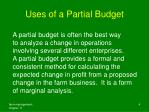 uses of a partial budget
