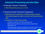 industrial processing and use data