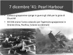 7 dicembre 41 pearl harbour