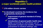 hepatitis c a major worldwide public health problem