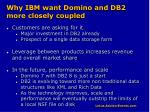 why ibm want domino and db2 more closely coupled