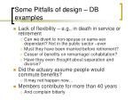 some pitfalls of design db examples