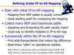 refining initial ip to as mapping