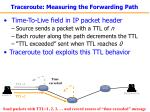 traceroute measuring the forwarding path