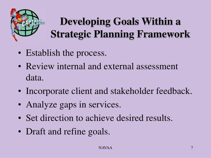 Developing Goals Within a Strategic Planning Framework