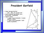 prezident garfield