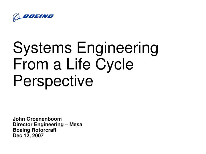 systems engineering from a life cycle perspective n.