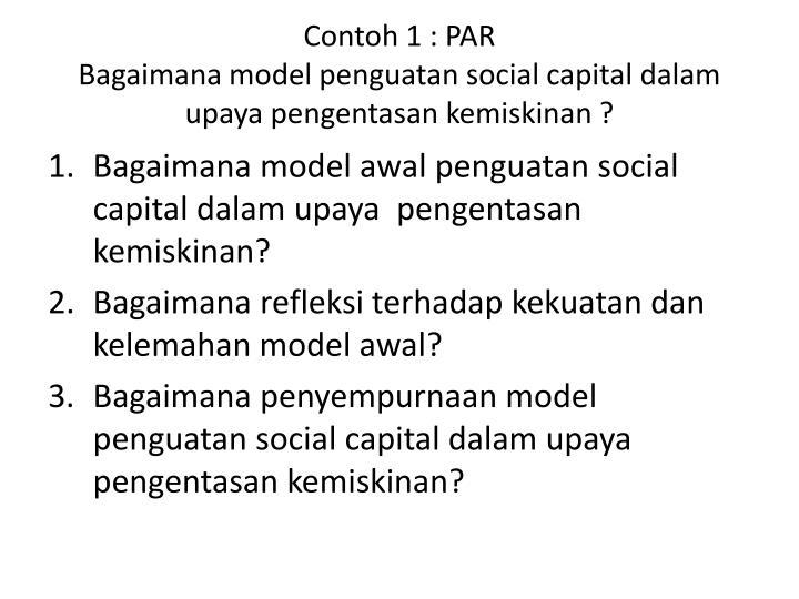 Contoh 1 par bagaimana model penguatan social capital dalam upaya pengentasan kemiskinan