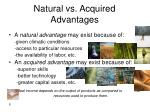 natural vs acquired advantages