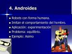 4 androides