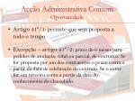 ac o administrativa comum oportunidade