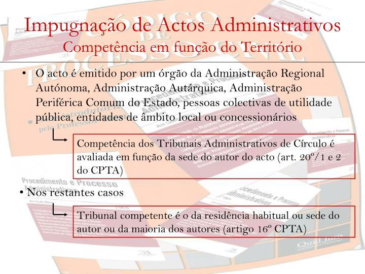 Competência dos Tribunais Administrativos de Círculo é avaliada em função da sede do autor do acto (art. 20º/1 e 2 do CPTA)