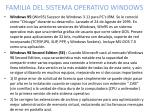 familia del sistema operativo windows1