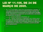 lei n 11 105 de 24 de mar o de 2005