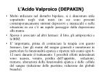 l acido valproico depakin