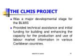 the clmis project