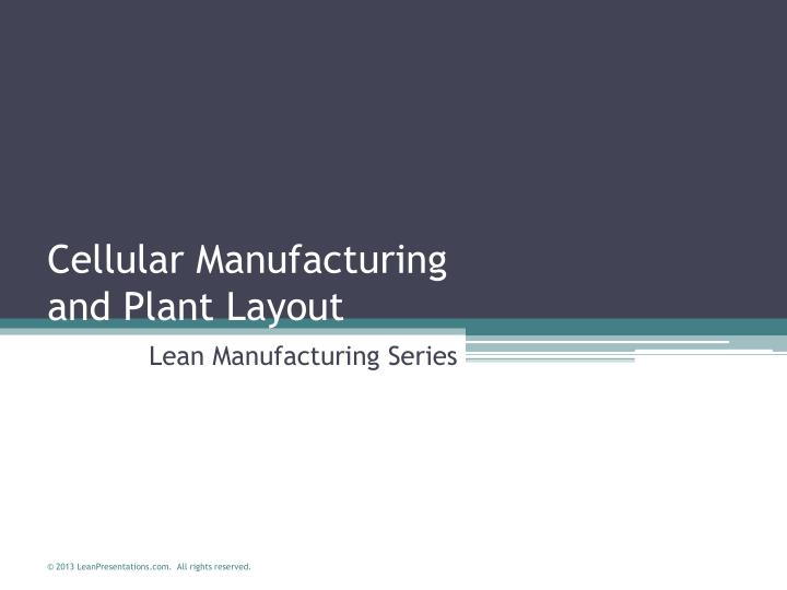 cellular manufacturing and plant layout n.