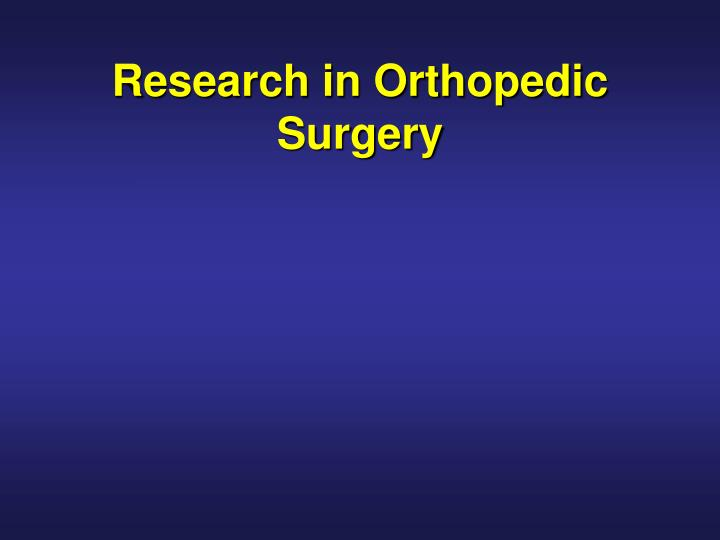 research in orthopedic surgery n.