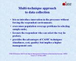 multi technique approach to data collection