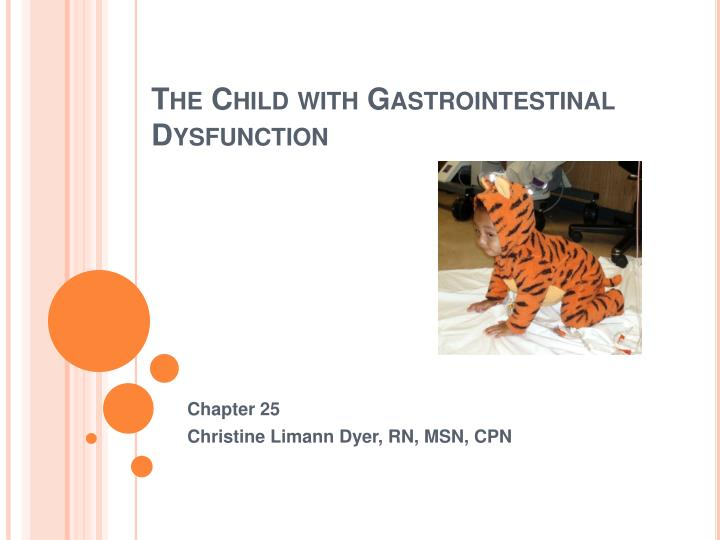 the child with gastrointestinal dysfunction n.