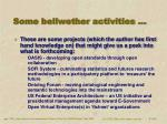 some bellwether activities
