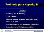 profilaxia para hepatite b