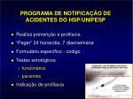 programa de notifica o de acidentes do hsp unifesp