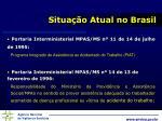 situa o atual no brasil