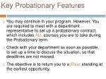 key probationary features