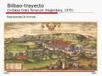 bilbao trayecto civitates orbis terrarum hogenberg 1575