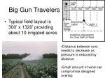 big gun travelers