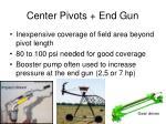 center pivots end gun