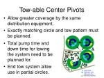 tow able center pivots