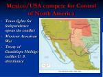 mexico usa compete for control of north america