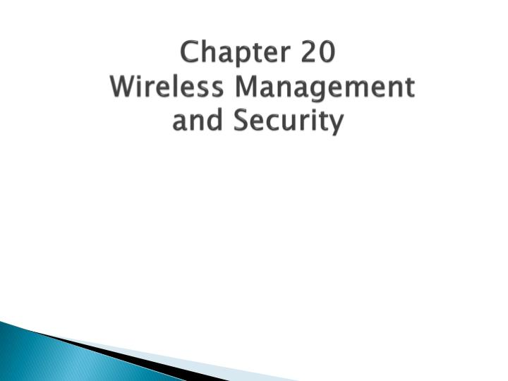 chapter 20 wireless management and security n.