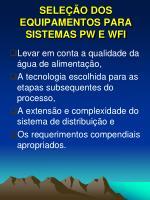 sele o dos equipamentos para sistemas pw e wfi