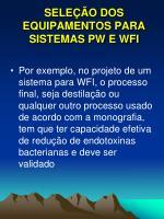 sele o dos equipamentos para sistemas pw e wfi1