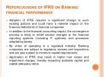 repercussions of ifrs on banking financial performance