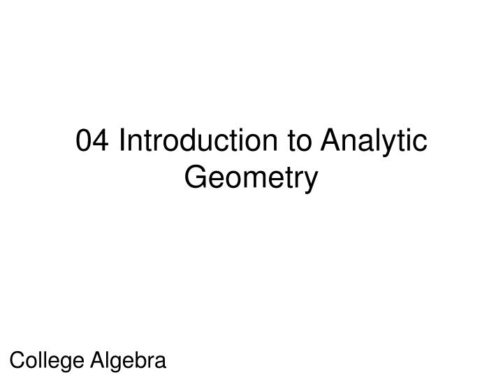 04 introduction to analytic geometry n.