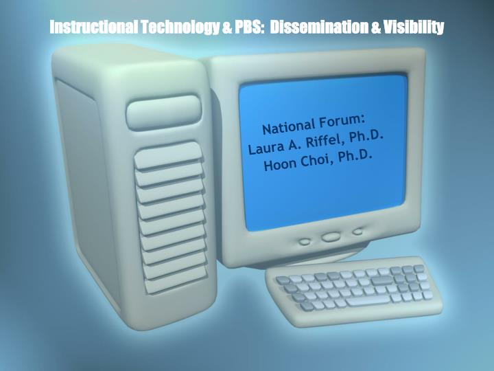instructional technology pbs dissemination visibility n.